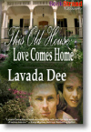 This Old House - Love Comes Home